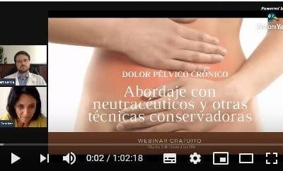 Video del Webinar de RAP Barcelona sobre Dolor pélvico crónico: abordaje con neutracéuticos y técnicas intervencionistas